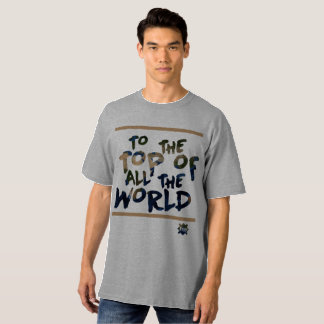 Shirt You the Top of all the World, Revo Clothing
