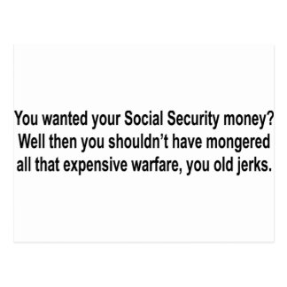 shirt_you_wanted_your_social_security postcard