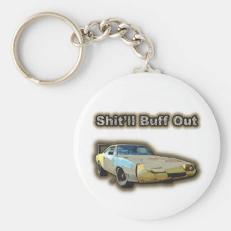 Shit'll Buff Out Keychain