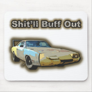 Shit'll Buff Out Mousepad