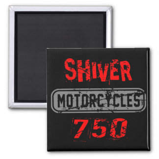 Shiver 750 magnet