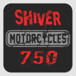 Shiver 750 square sticker
