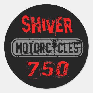 Shiver 750 round sticker