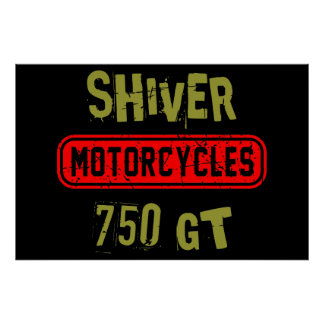 Shiver 750GT Poster