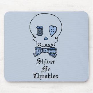 Shiver Me Thimbles (Blue) Mouse Pad