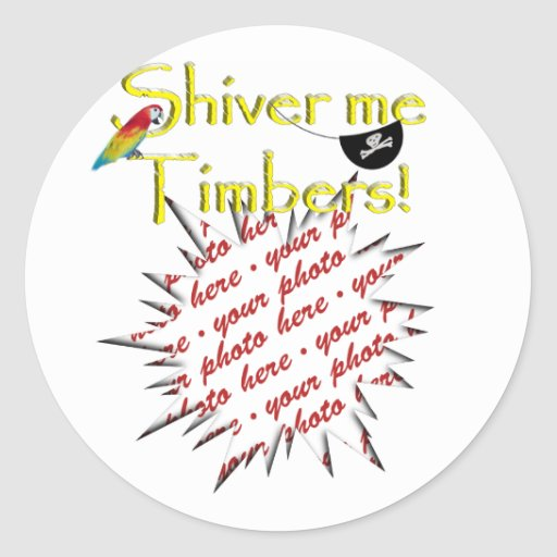 Shiver me timbers! classic round sticker