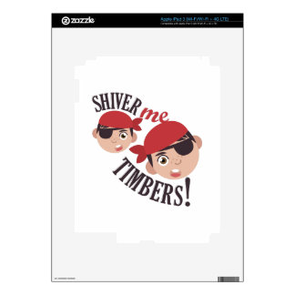 Shiver Me Timbers Decal For iPad 3
