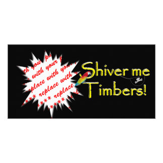 Shiver me timbers! personalized photo card