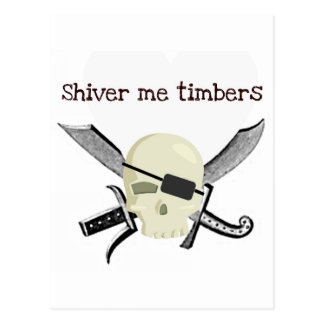 SHIVER ME TIMBERS PIRATE PRINT POSTCARD