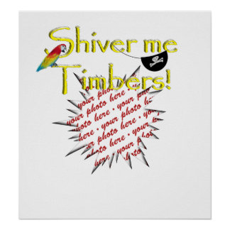 Shiver me timbers! poster