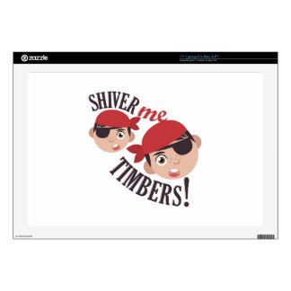 "Shiver Me Timbers Skins For 17"" Laptops"
