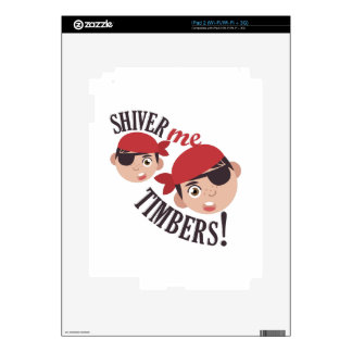 Shiver Me Timbers Skins For The iPad 2