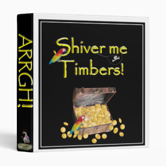SHIVER ME TIMBERS! - Text w/Pirate Chest 3 Ring Binders