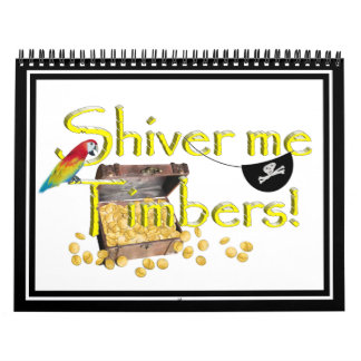 SHIVER ME TIMBERS! - Text w/Pirate Chest Calendar