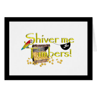 SHIVER ME TIMBERS! - Text w/Pirate Chest Greeting Cards