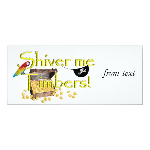 SHIVER ME TIMBERS! - Text w/Pirate Chest 4x9.25 Paper Invitation Card