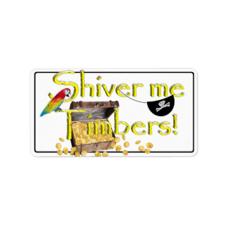 SHIVER ME TIMBERS! - Text w/Pirate Chest Address Label