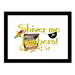 SHIVER ME TIMBERS! - Text w/Pirate Chest Post Card