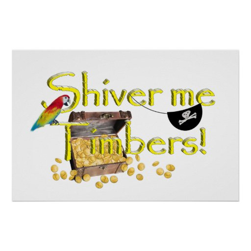 SHIVER ME TIMBERS! - Text w/Pirate Chest Print