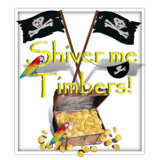 SHIVER ME TIMBERS! - Text w/Pirate Chest Standing Photo Sculpture