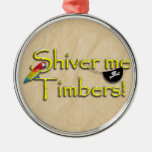 SHIVER ME TIMBERS! Text with Parrot & Eye Patch Christmas Ornaments