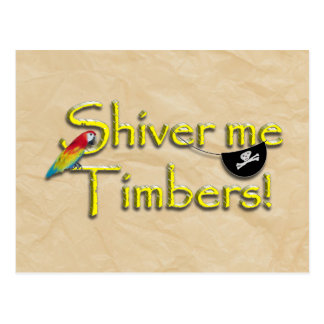 SHIVER ME TIMBERS! Text with Parrot & Eye Patch Postcard