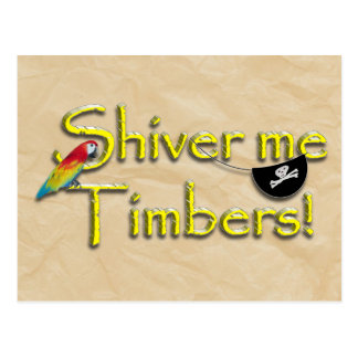 SHIVER ME TIMBERS! Text with Parrot & Eye Patch Post Cards