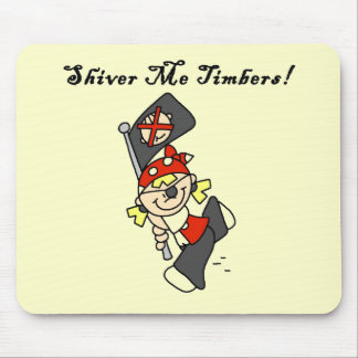 Shiver Me Timbers Tshirts and Gifts Mouse Pad