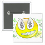 Sho' Me The Benjamin's Smiley Face 2 Inch Square Button