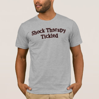 Shock Therapy Tickled T-Shirt