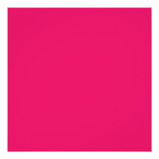 Shocking Pink Solid Color Customize It Poster