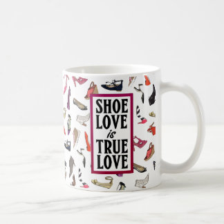 Shoe love is True Love mug