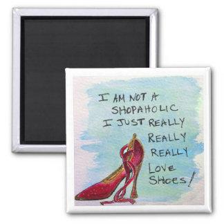 Shoe Lover's Magnet3 - I am not a Shopaholic Magnet