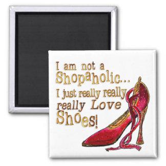 Shoe Lover's Magnet 2 - I am not a Shopaholic