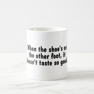 Shoe On The Other Foot Coffee Mug