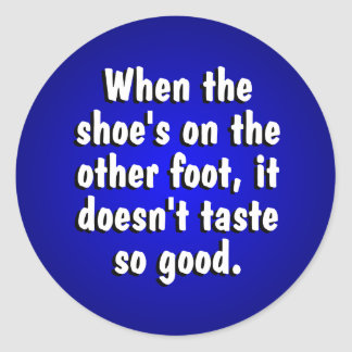 Shoe On The Other Foot Stickers