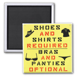 Shoes and Shirts...Funny Magnet