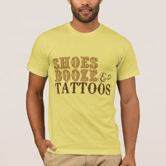 SHOES BOOZE & TATTOOS BROWN T-Shirt