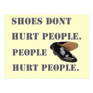 shoes dont hurt people postcard