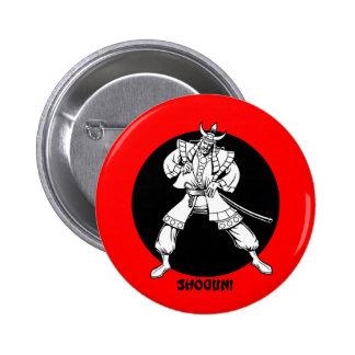 Shogun! Pinback Button