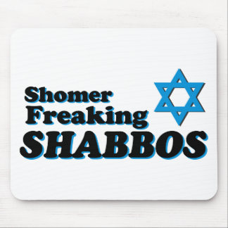 Shomer Freaking Shabbos Mouse Pad