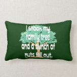 Shook My Family Tree Throw Pillow