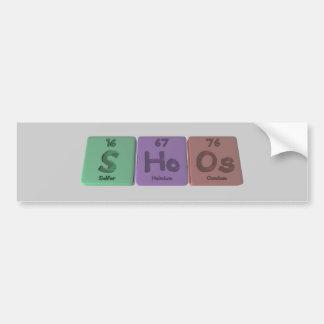 Shoos-S-Ho-Os-Sulfur-Holmium-Osmium.png Bumper Sticker