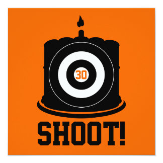 Shoot! A Hunter Hits 30 - 30th Birthday Invitation