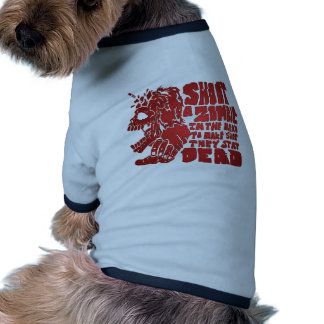 Shoot a Zombie in the Head Pet T Shirt