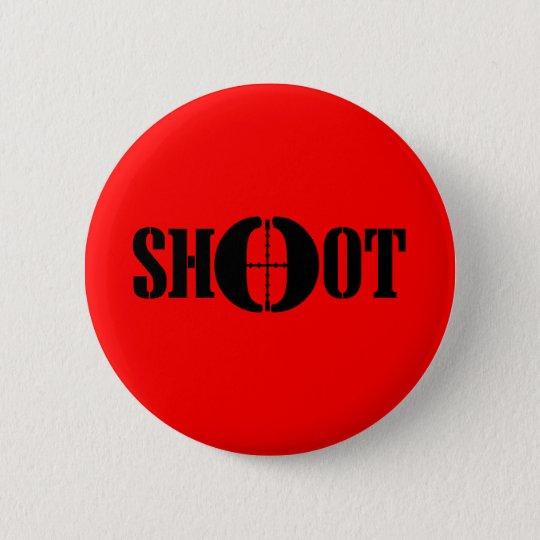 SHOOT BUTTON