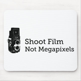 Shoot Film Not Megapixels Mouse Pad