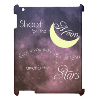 Shoot for the Moon Inspirational iPad Case
