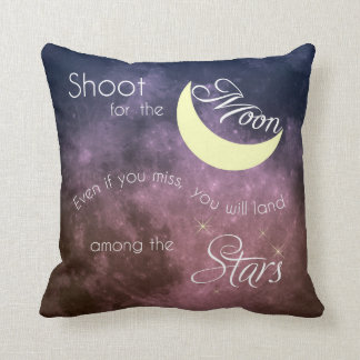 Shoot for the Moon Inspirational Pillow