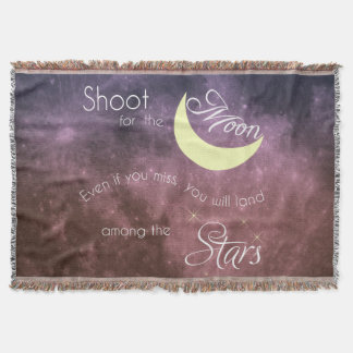 Shoot for the Moon Inspirational Throw Blanket